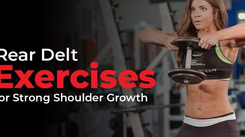 Rear Delt Exercises for Strong Shoulder Growth in 2021